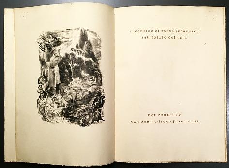 FRANCISCUS, SINT - Il cantico di Santo Francesco intitolato del Sole. Het Zonnelied van den heiligen Franciscus. (Italiaanse tekst naast vertaling van Gabriël Smit. Met een litho van J.B. Sleper).