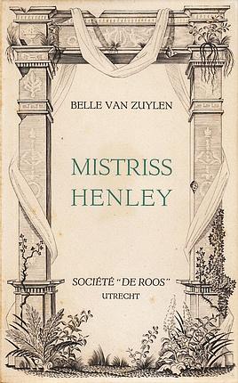 (BÉRET, MICHEL). ZUYLEN, BELLE VAN - Mistriss Henley. (Met twaalf kopergravures van Michel Béret en een inleiding van André Ménétrat).
