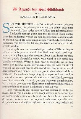 LEGENDE VAN SINTE WILLEBROERT - Die legende van Sinte Willebroert. Gereproduceerd uit het passionael winterstuc gedrukt door Gheraert Leeu ter Goude 31 juli 1478. Verklarende tekst van kanunnik E. Lagerwey. Aanhangsel (...) door pater dr. B. Kruitwagen, o.f.m.