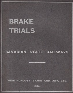 (RAILWAY BRAKE TRIALS). WESTINGHOUSE - Brake Trials on Long Freight Trains.