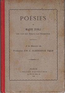 (SWARTH, HÉLÈNE). ZUBLI, MARIE, NÉE VAN DEN BERCH VAN HEEMSTEDE. - Poésies. A la mémoire du Professeur Jos. A. Alberdingk Thym. (Met handgeschreven opdracht van Marie Zubli).
