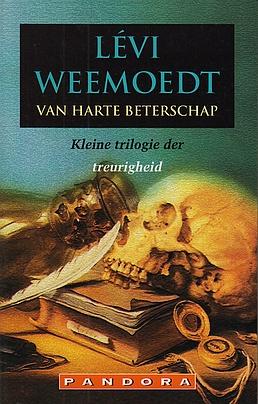 WEEMOEDT, LÉVI - Van Harte Beterschap. Kleine trilogie der treurigheid. (Met handgeschreven gedicht).