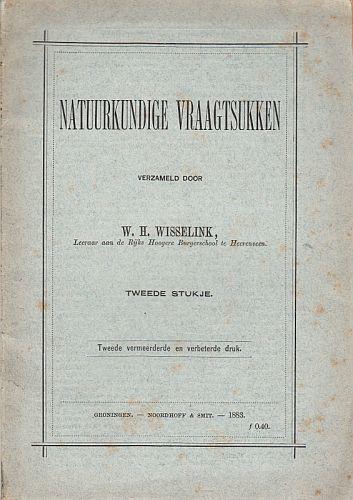 (TYPO). WISSELINK, W.H. - Natuurkundige vraagtsukken. Tweede stukje.