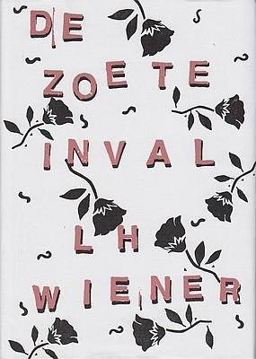 WIENER, L.H. - De Zoete Inval. (Luxe-exemplaar).