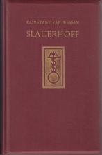 (SLAUERHOFF, J.). WESSEM, CONSTANT VAN - Slauerhoff. Een levensbeschrijving. Met Reproducties naar Foto's en Manuscripten alsmede een Bibliographie.