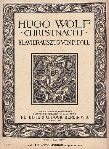 WOLF, HUGO - Christnacht. Klavierauszug von F. Foll. Dichtung Graf August von Platen. English Words by John Bernhoff.