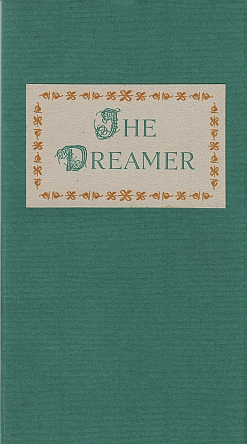 WILLIAMS, GRAHAM - The Dreamer. A Bagatelle from Pagehurst related on the Eve of Lupercalia.