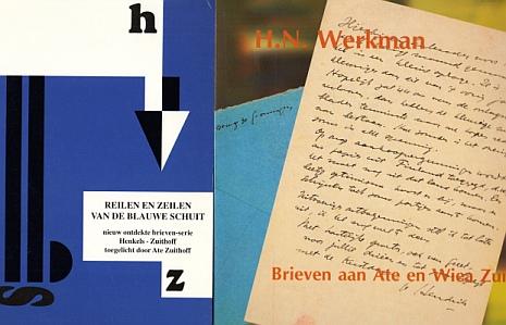 (WERKMAN, H.N.). ATE ZUITHOFF - De volledige brieven aan Ate en Wiea Zuithoff. (&) Reilen en zeilen van de Blauwe Schuit. De brieven die August Henkels tussen 1939 en 1944 schreef aan mede-schipper Ate Zuithoff. = Twee brievenboeken.