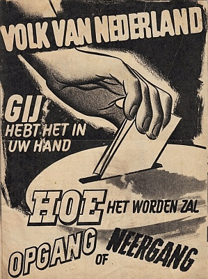 KATHOLIEKE VOLKSPARTIJ (KVP) - Volk van Nederland, gij hebt het in uw hand, hoe het worden zal, opgang of neergang.