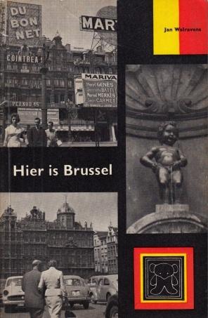 WALRAVENS, JAN - Hier is Brussel.